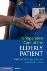 Perioperative Care of the Elderly Patient - Book