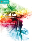 IB Diploma : Visual Arts for the IB Diploma Coursebook - Book