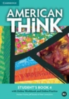 American Think Level 4 Student's Book with Online Workbook and Online Practice - Book