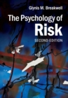 The Psychology of Risk - Book