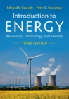 Introduction to Energy : Resources, Technology, and Society - Book