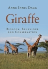 Giraffe : Biology, Behaviour and Conservation - Book