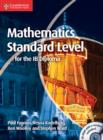 Mathematics for the IB Diploma Standard Level with CD-ROM - Book