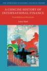 A Concise History of International Finance : From Babylon to Bernanke - Book
