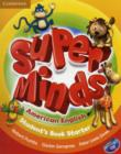 Super Minds American English Starter Student's Book with DVD-ROM - Book
