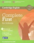 Complete First for Schools Student's Pack (Student's Book without Answers with CD-ROM, Workbook without Answers with Audio CD) - Book