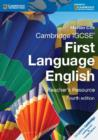 Cambridge International IGCSE : Cambridge IGCSE First Language English Teacher's Resource - Book