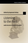 Studies in English Language : Listening to the Past: Audio Records of Accents of English - Book
