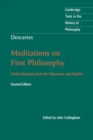 Descartes: Meditations on First Philosophy : With Selections from the Objections and Replies - Book
