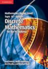 Mathematics Higher Level for the IB Diploma Option Topic 10 Discrete Mathematics - Book
