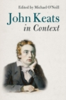 Literature in Context : John Keats in Context - Book