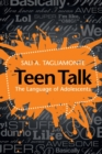 Teen Talk : The Language of Adolescents - Book