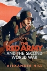 The Red Army and the Second World War - Book