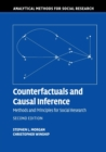 Counterfactuals and Causal Inference : Methods and Principles for Social Research - Book