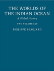 The Worlds of the Indian Ocean 2 Hardback Book Set : A Global History - Book
