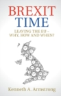 Brexit Time : Leaving the EU - Why, How and When? - Book