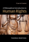 A Philosophical Introduction to Human Rights - Book