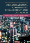 The Cambridge Handbook of Organizational Community Engagement and Outreach - Book