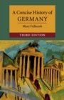 A Concise History of Germany - Book