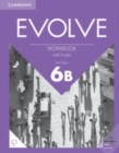 Evolve Level 6B Workbook with Audio - Book