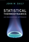 Statistical Thermodynamics : An Engineering Approach - Book