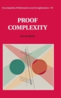 Encyclopedia of Mathematics and its Applications : Proof Complexity Series Number 170 - Book