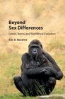 Beyond Sex Differences : Genes, Brains and Matrilineal Evolution - Book