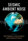 Seismic Ambient Noise - Book