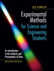 Experimental Methods for Science and Engineering Students : An Introduction to the Analysis and Presentation of Data - Book