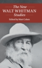 The New Walt Whitman Studies - Book