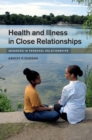 Health and Illness in Close Relationships - Book