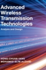 Advanced Wireless Transmission Technologies : Analysis and Design - Book