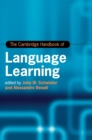 Cambridge Handbooks in Language and Linguistics : The Cambridge Handbook of Language Learning - Book