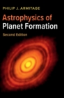 Astrophysics of Planet Formation - Book