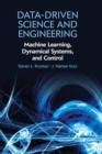 Data-Driven Science and Engineering : Machine Learning, Dynamical Systems, and Control - Book