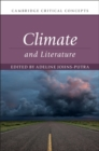 Cambridge Critical Concepts : Climate and Literature - Book