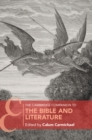 The Cambridge Companion to the Bible and Literature - Book