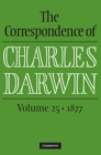 The Correspondence of Charles Darwin  : Volume 25, 1877 - Book