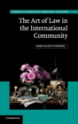 Hersch Lauterpacht Memorial Lectures : The Art of Law in the International Community Series Number 23 - Book