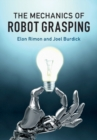 The Mechanics of Robot Grasping - Book