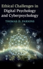 Ethical Challenges in Digital Psychology and Cyberpsychology - Book