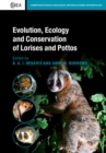 Evolution, Ecology and Conservation of Lorises and Pottos - Book