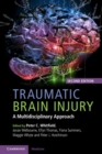 Traumatic Brain Injury : A Multidisciplinary Approach - Book