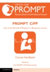 PROMPT-CIPP Course Participant's Handbook : Care of the Critically Ill Pregnant or Postpartum Woman - Book