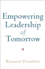 Empowering Leadership of Tomorrow - Book