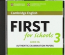 Cambridge English First for Schools 3 Audio CDs - Book