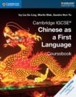 Cambridge IGCSE (R) Chinese as a First Language Coursebook - Book