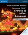 Cambridge IGCSE (R) Chinese as a First Language Teacher's Book - Book