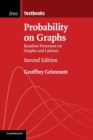 Probability on Graphs : Random Processes on Graphs and Lattices - Book
