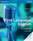 Cambridge International IGCSE : Cambridge IGCSE (R) First Language English Coursebook - Book
